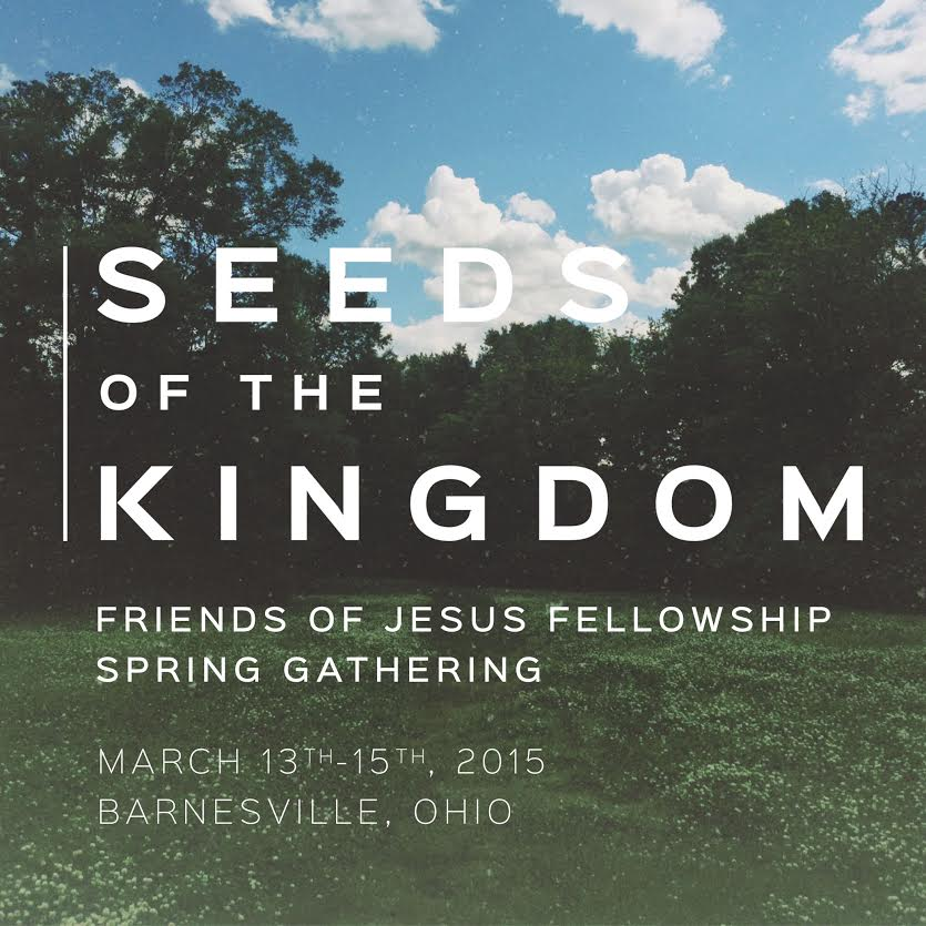 Seeds of the Kingdom - Friends of Jesus Fellowship