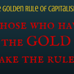 The Golden Rule of Capitalism